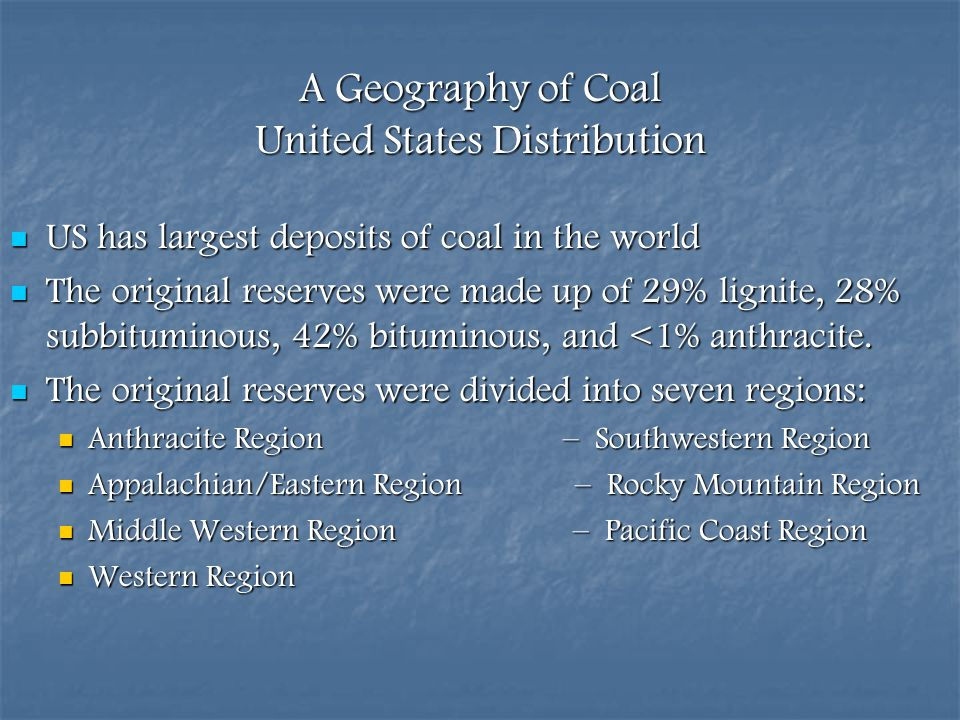 A Geography of Coal United States Distribution