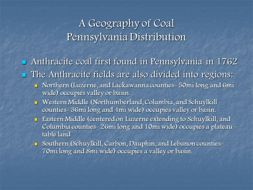 A Geography of Coal Pennsylvania Distribution