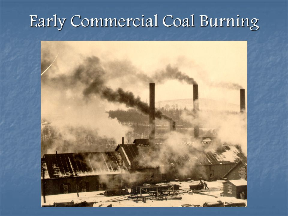 Early Commercial Coal Burning