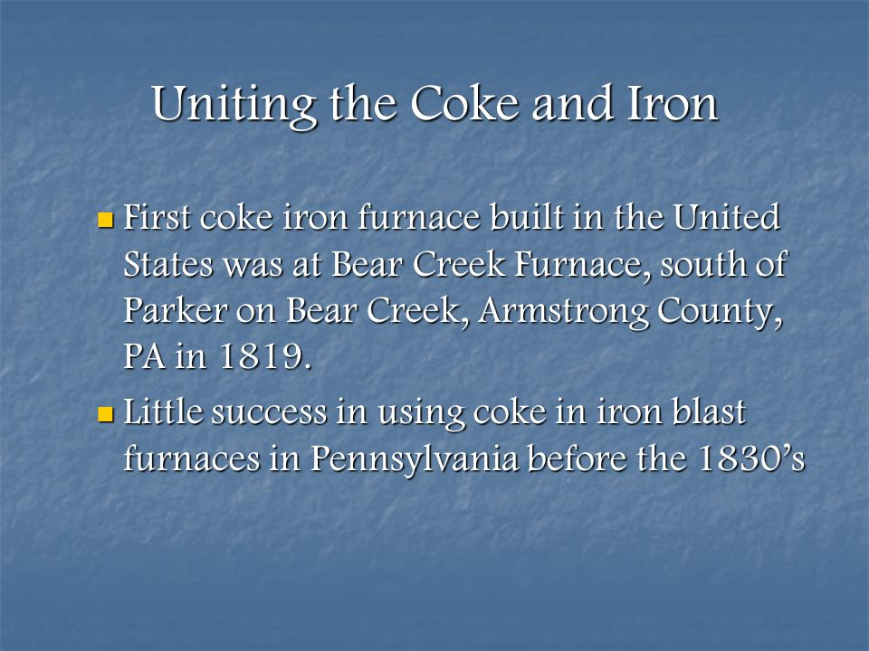 Uniting the Coke and Iron