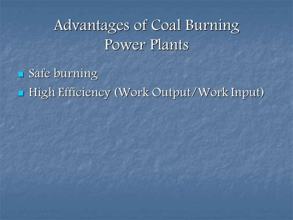Advantages of Coal Burning Power Plants
