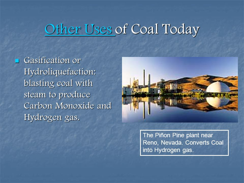Other Uses of Coal Today