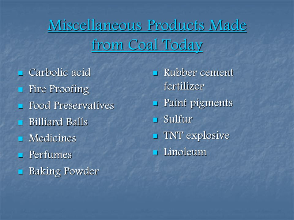 Miscellaneous Products Made from Coal Today