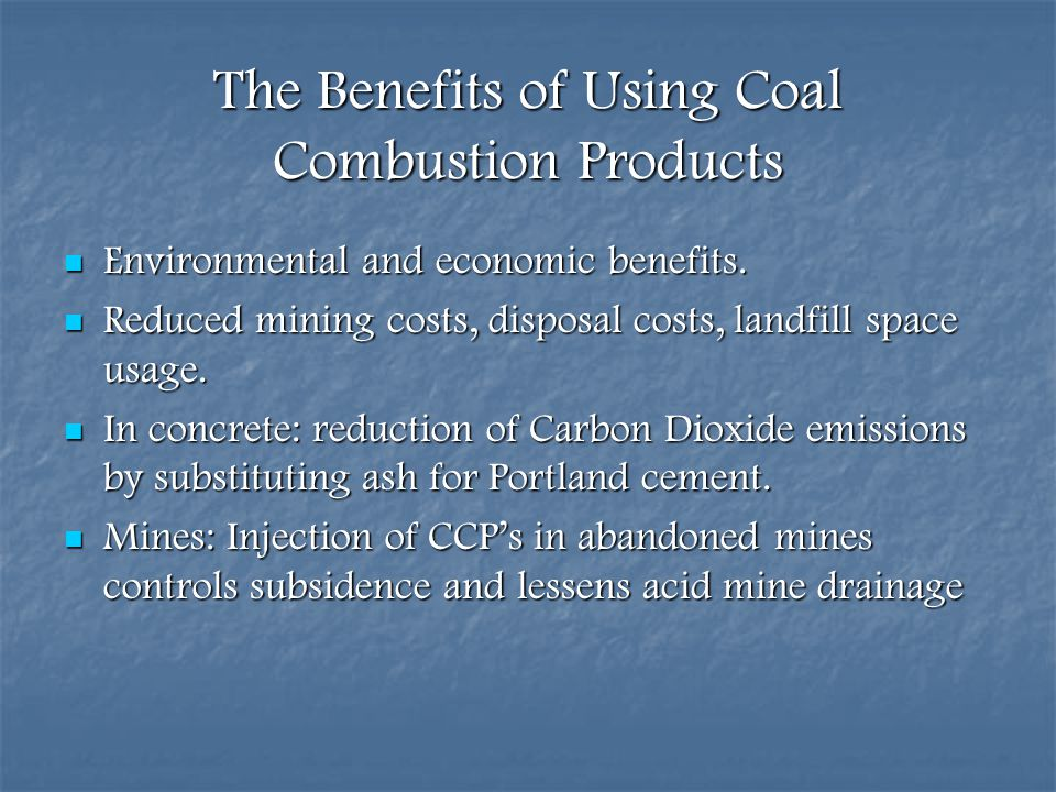 The Benefits of Using Coal Combustion Products