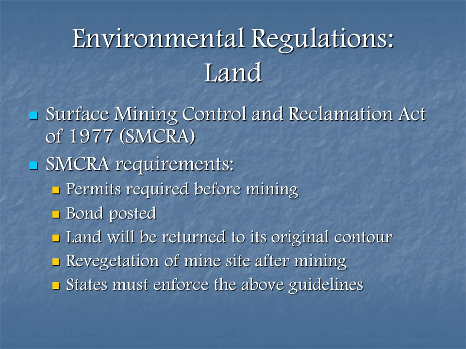 Environmental Regulations: Land