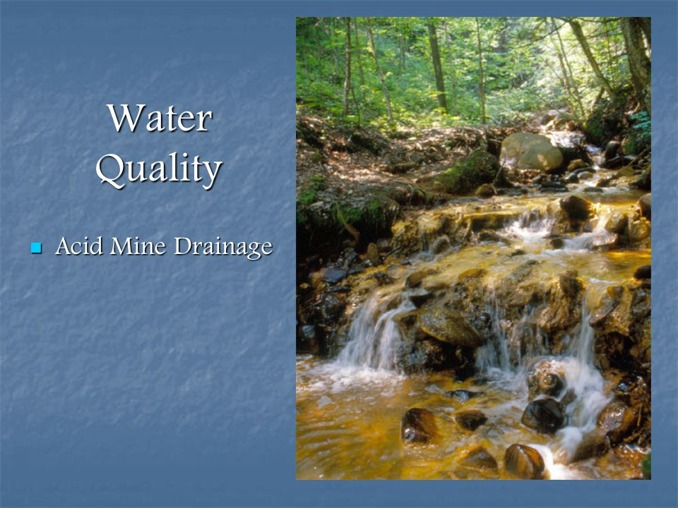 Water Quality Acid Mine Drainage