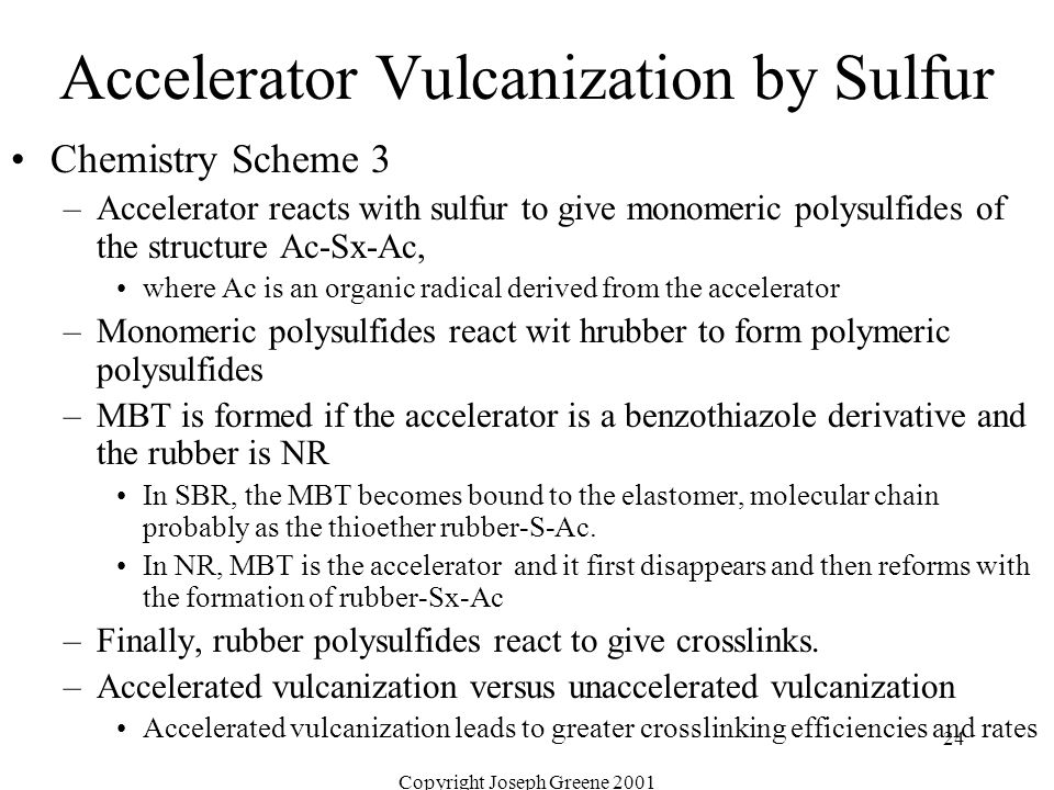 Accelerator Vulcanization by Sulfur