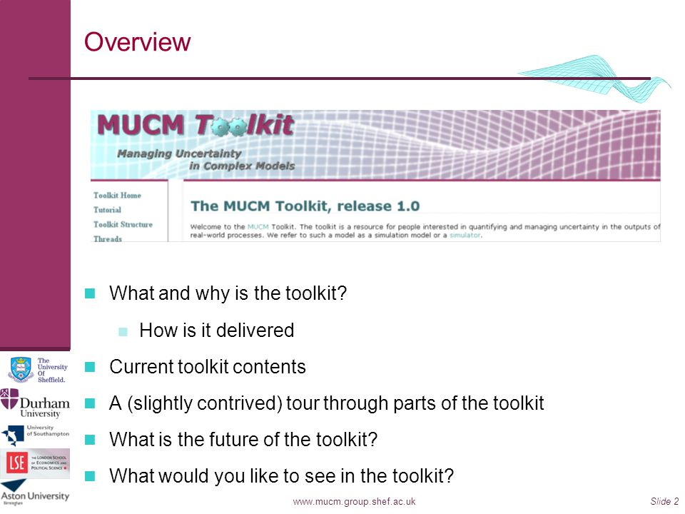 Overview What and why is the toolkit How is it delivered