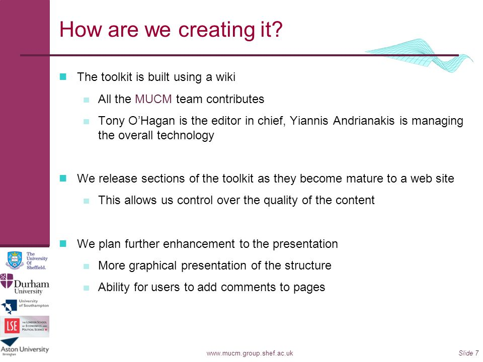 How are we creating it The toolkit is built using a wiki