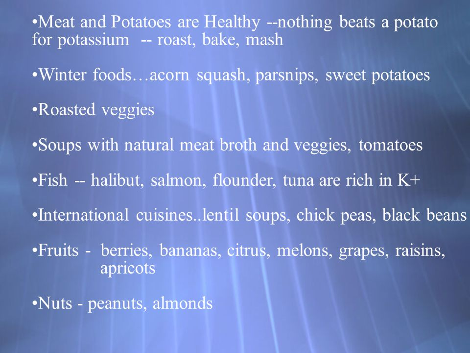 Meat and Potatoes are Healthy --nothing beats a potato