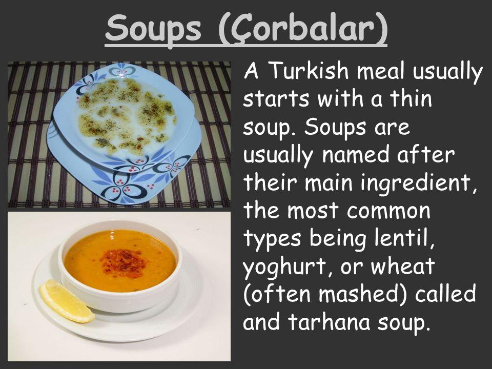Soups (Çorbalar)