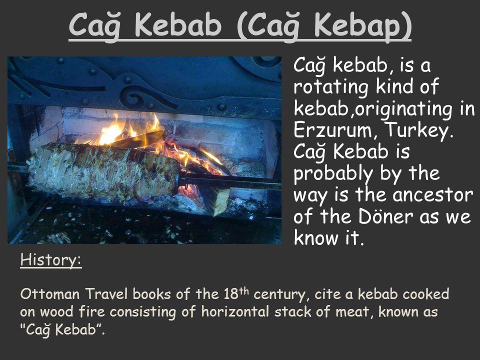 Cağ Kebab (Cağ Kebap)