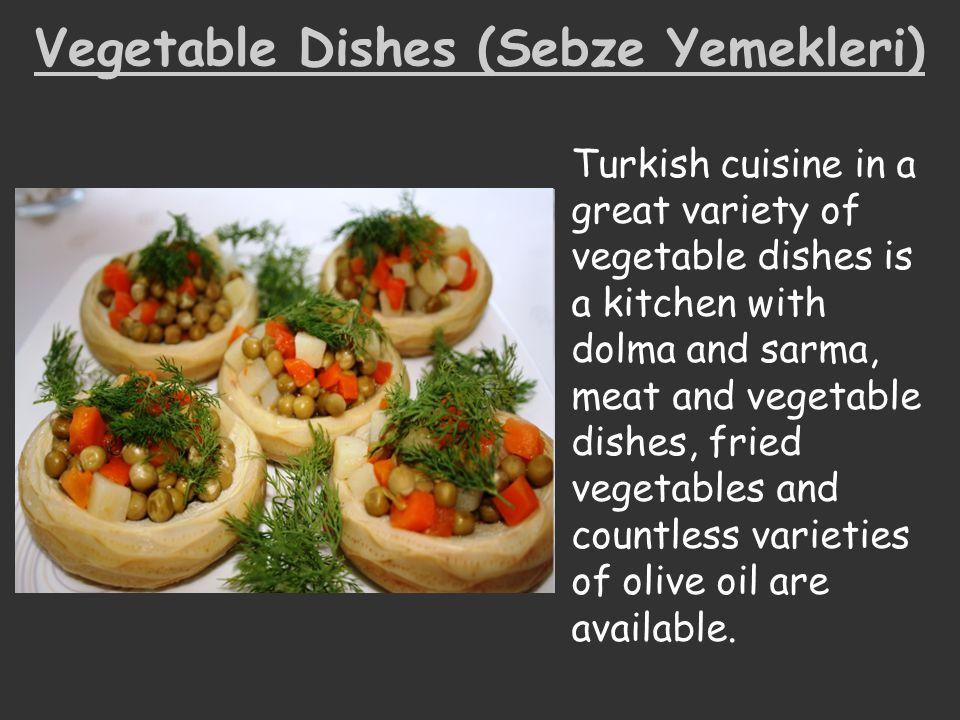 Vegetable Dishes (Sebze Yemekleri)
