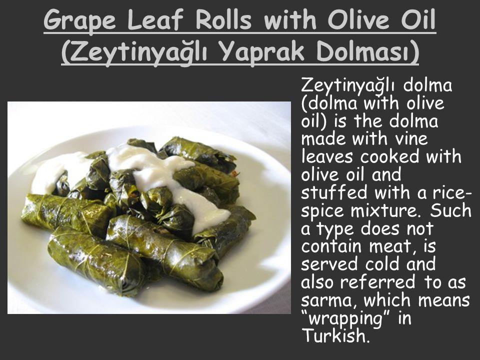 Grape Leaf Rolls with Olive Oil (Zeytinyağlı Yaprak Dolması)