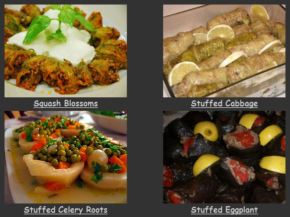 Squash Blossoms Stuffed Cabbage Stuffed Celery Roots Stuffed Eggplant