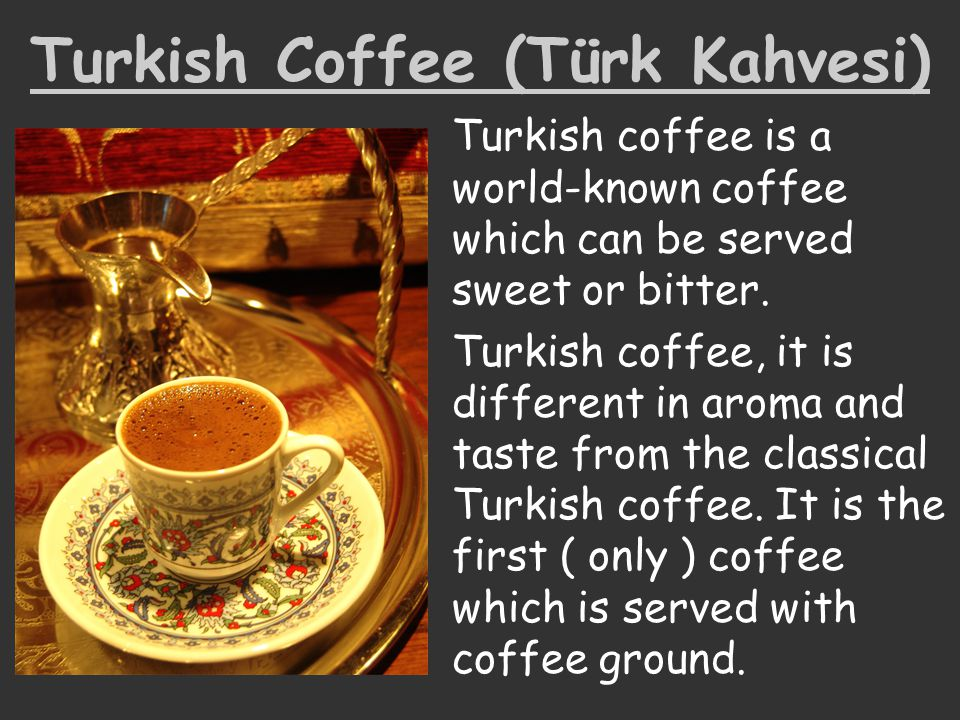Turkish Coffee (Türk Kahvesi)