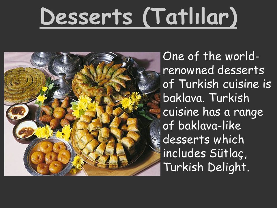 Desserts (Tatlılar)