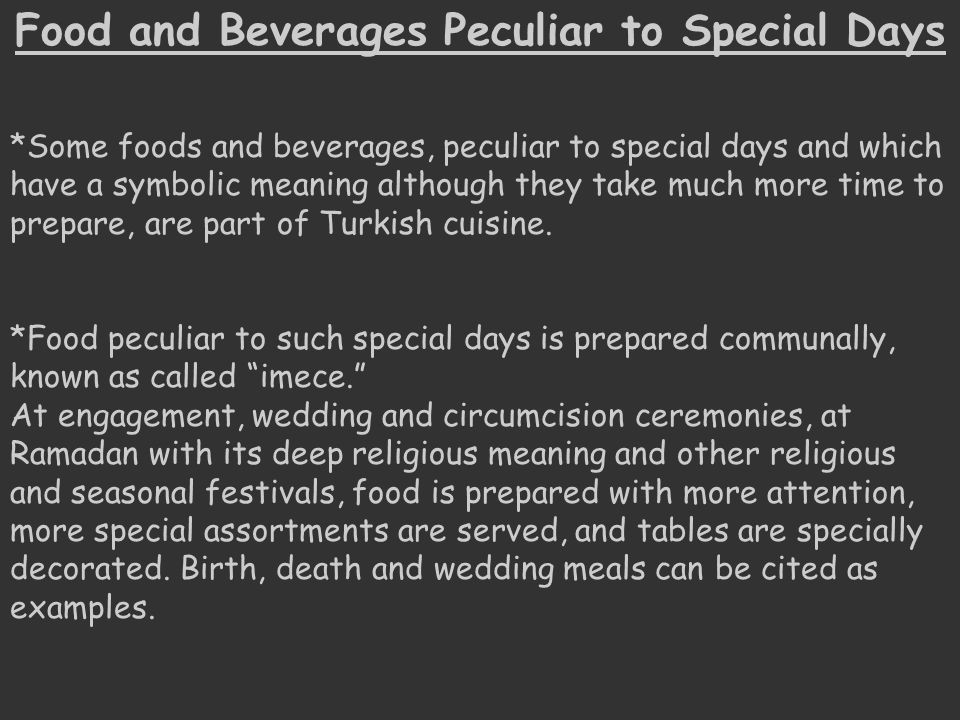 Food and Beverages Peculiar to Special Days