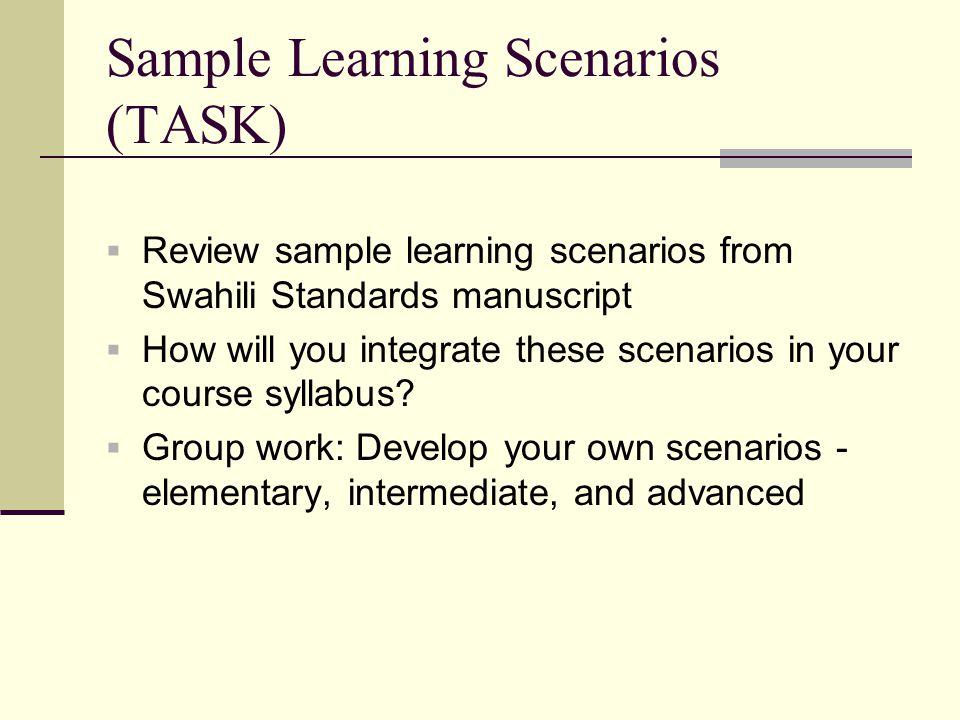Sample Learning Scenarios (TASK)