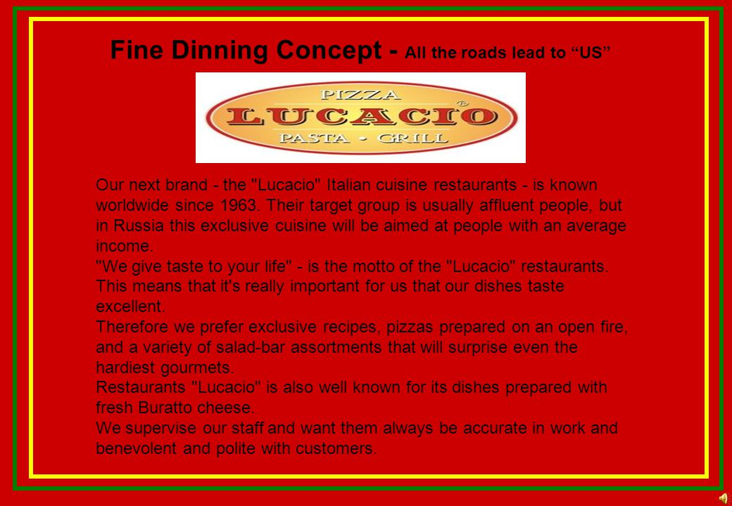 Fine Dinning Concept - All the roads lead to US