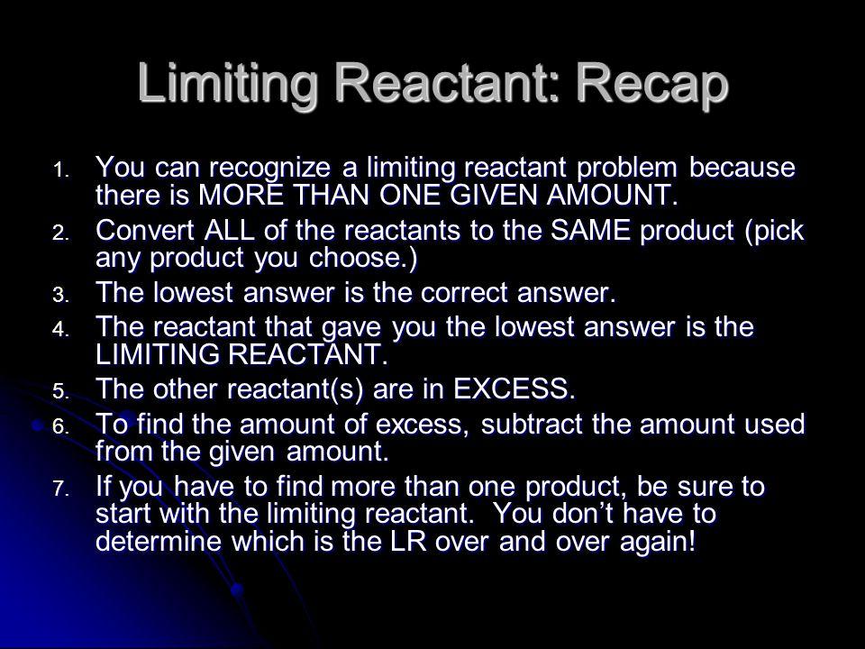 Limiting Reactant: Recap