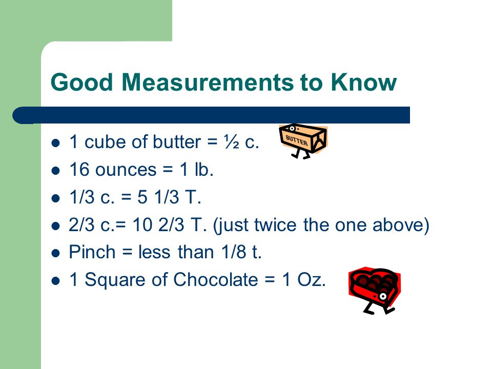 Good Measurements to Know