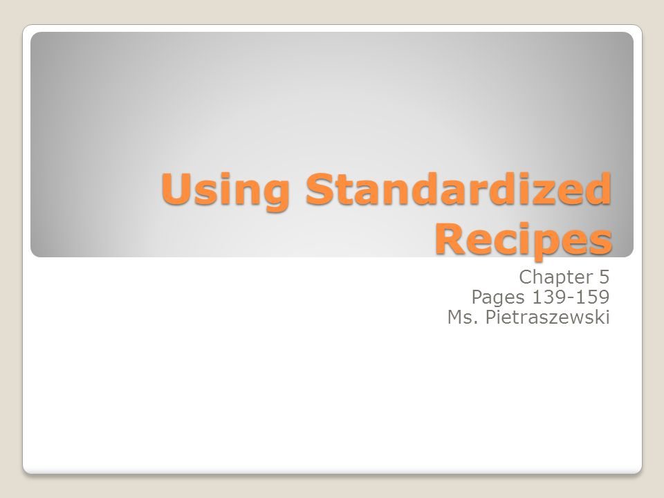 Using Standardized Recipes