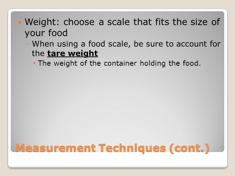 Measurement Techniques (cont.)