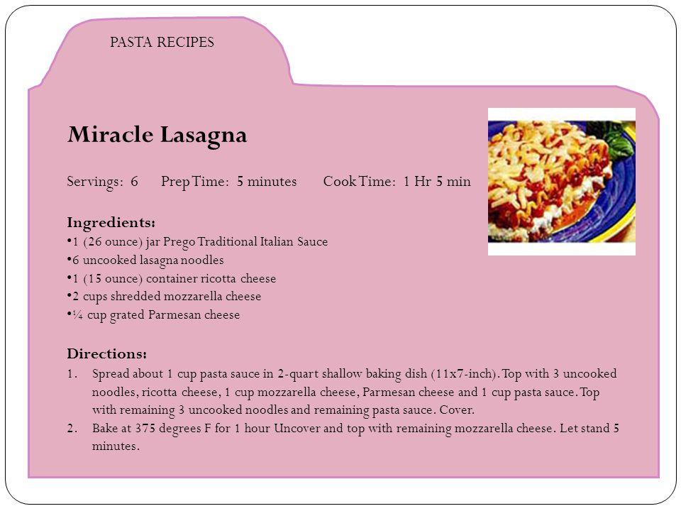 Miracle Lasagna PASTA RECIPES