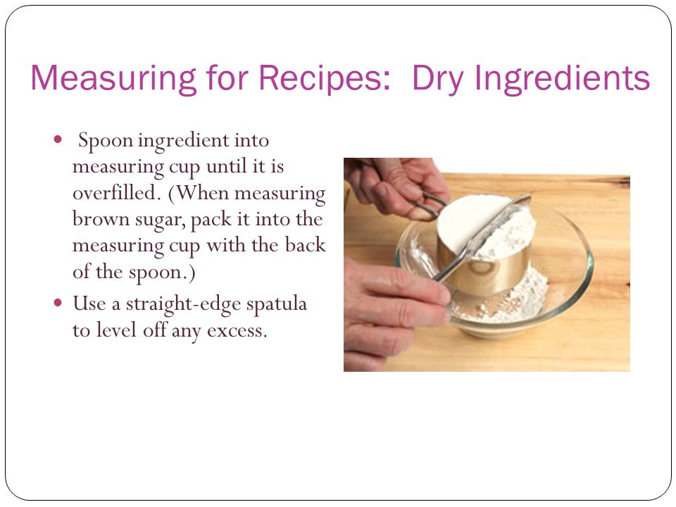 Measuring for Recipes: Dry Ingredients