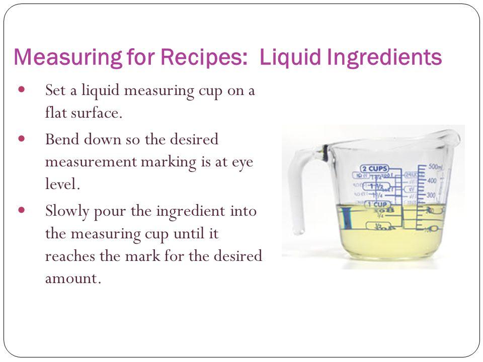 Measuring for Recipes: Liquid Ingredients