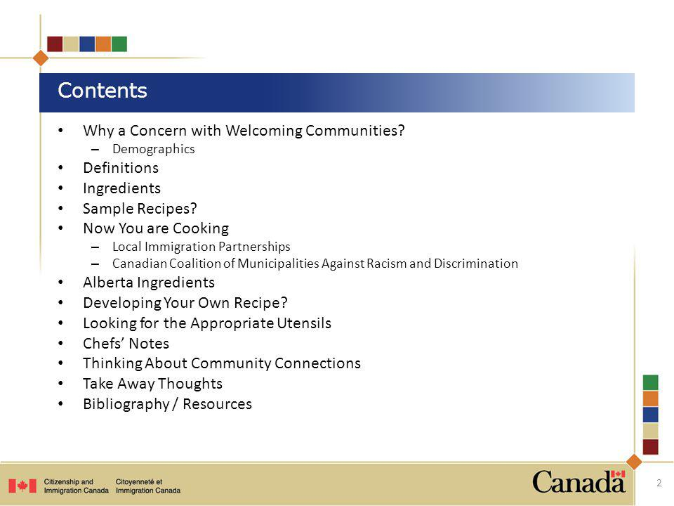 Contents Why a Concern with Welcoming Communities Definitions