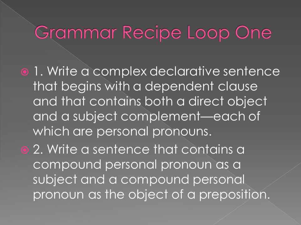 Grammar Recipe Loop One