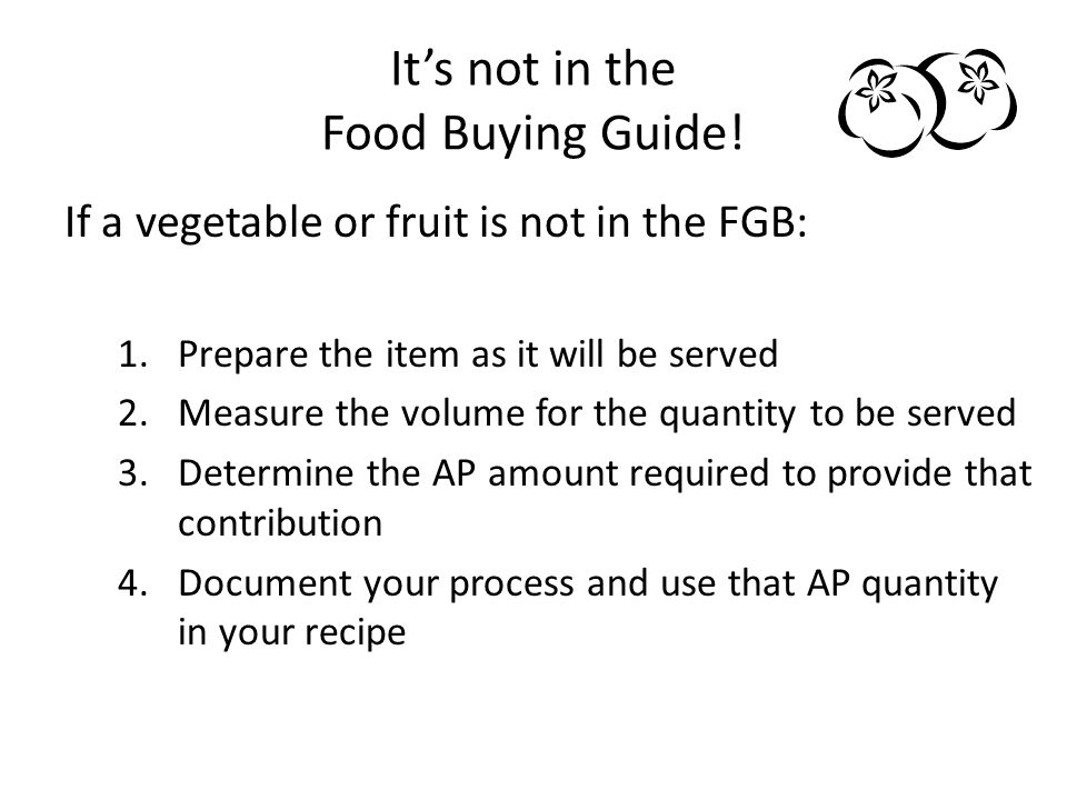 It's not in the Food Buying Guide!