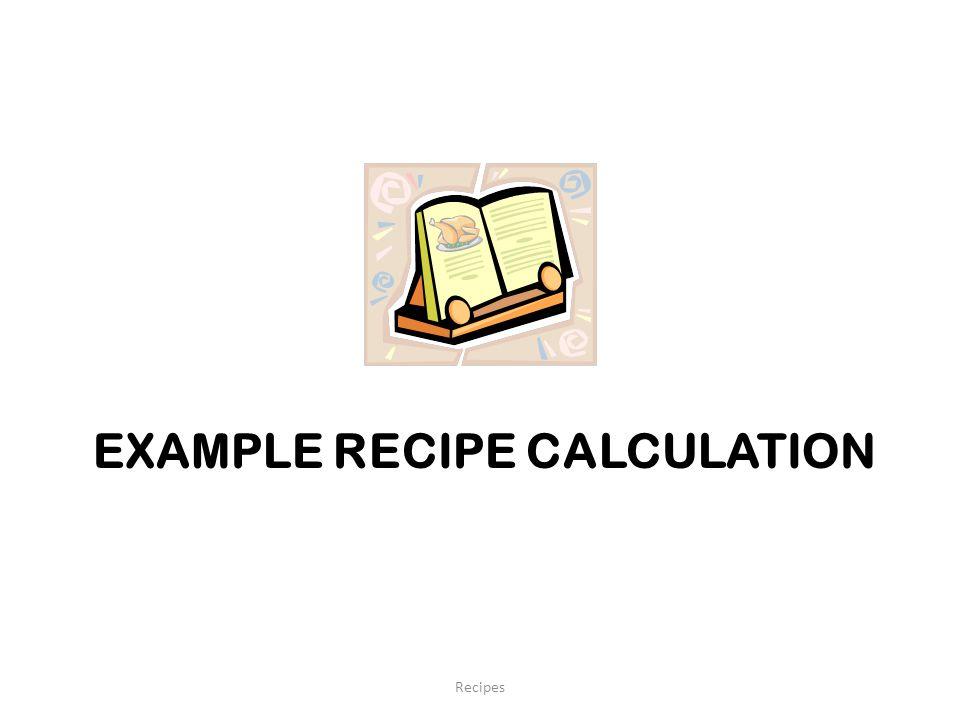 Example Recipe Calculation
