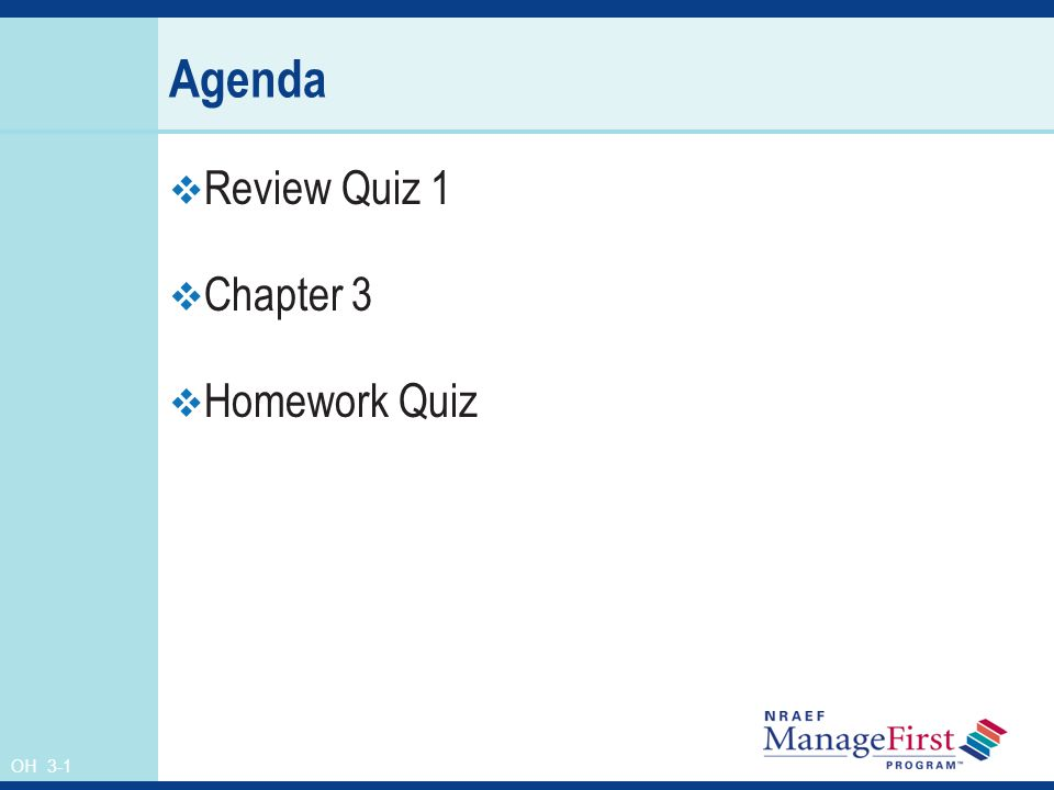 Review Quiz 1 Chapter 3 Homework Quiz
