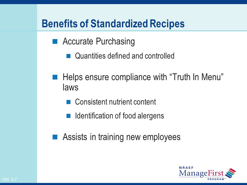 Benefits of Standardized Recipes