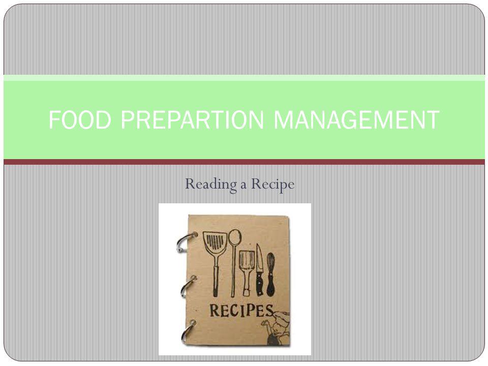 FOOD PREPARTION MANAGEMENT