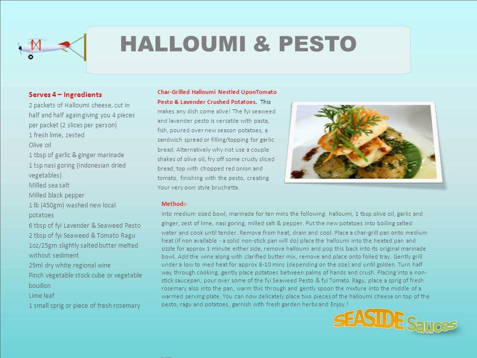 HALLOUMI & PESTO Serves 4 – Ingredients
