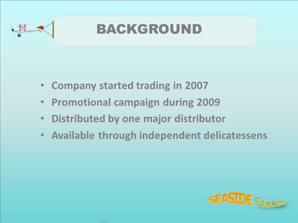 BACKGROUND Company started trading in 2007