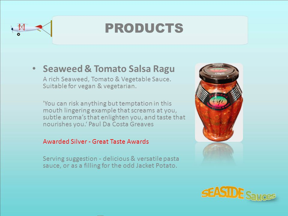 PRODUCTS Seaweed & Tomato Salsa Ragu