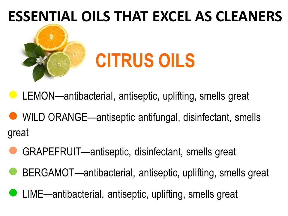 ESSENTIAL OILS THAT EXCEL AS CLEANERS