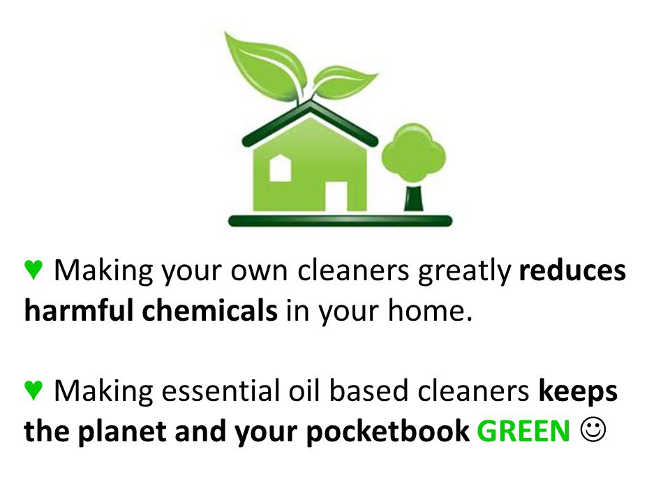 ♥ Making your own cleaners greatly reduces harmful chemicals in your home.