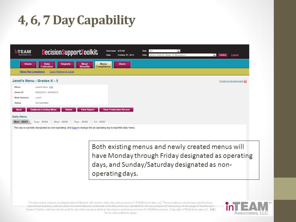 4, 6, 7 Day Capability