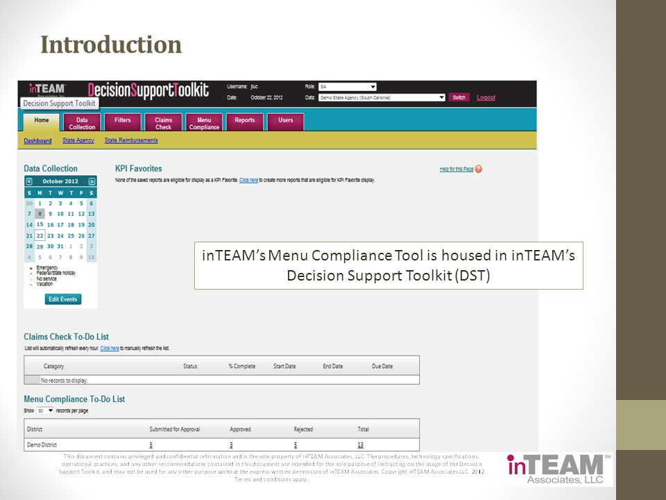 Introduction inTEAM's Menu Compliance Tool is housed in inTEAM's Decision Support Toolkit (DST)