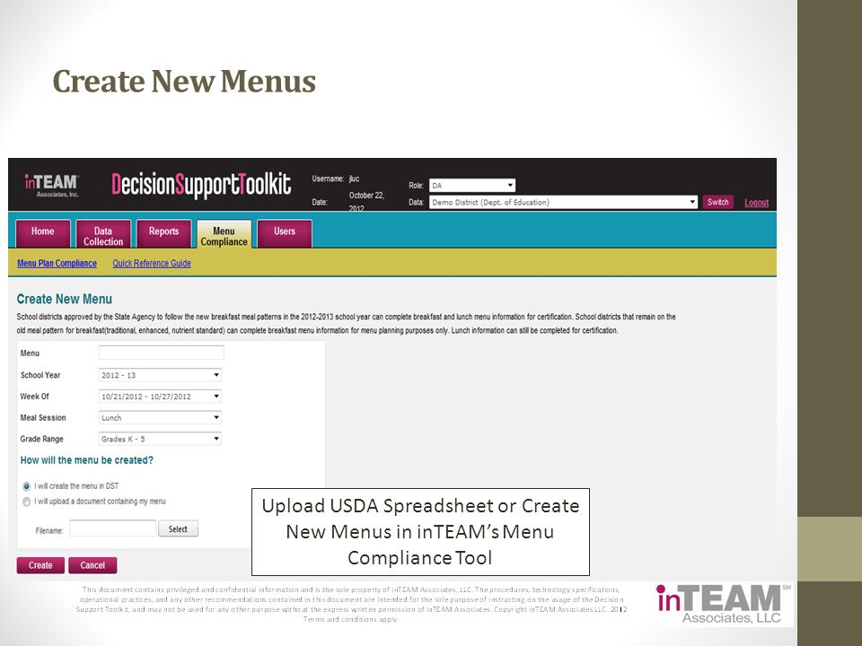 Create New Menus Upload USDA Spreadsheet or Create New Menus in inTEAM's Menu Compliance Tool
