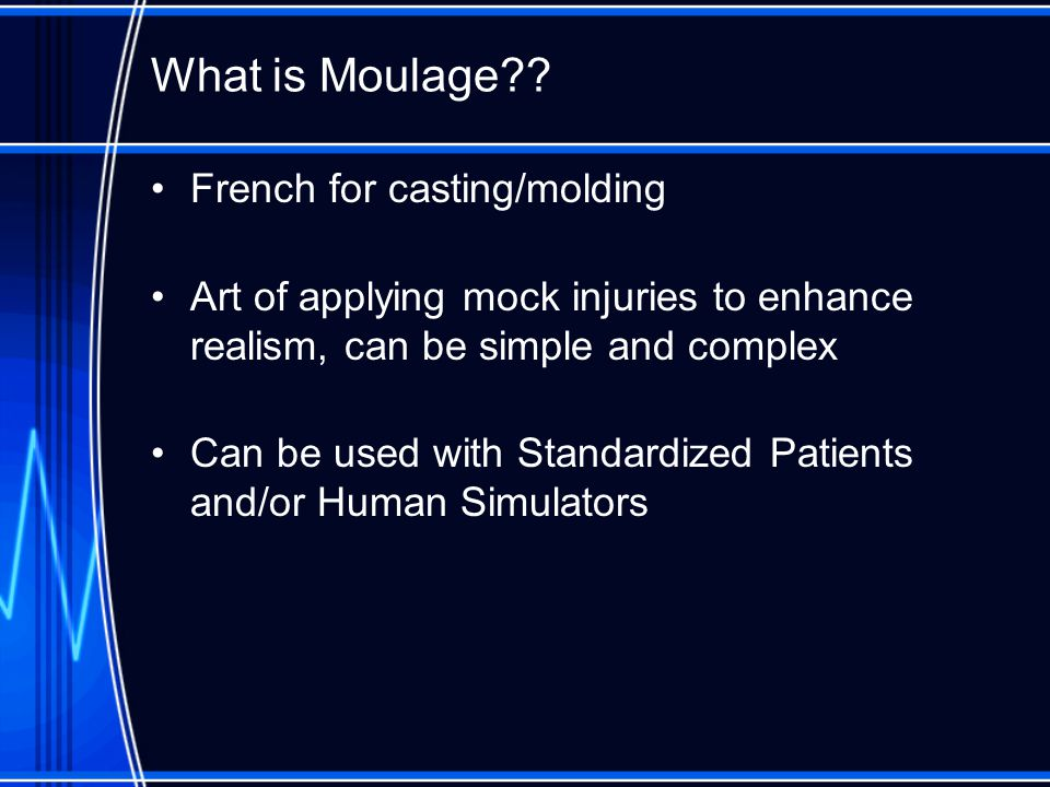 What is Moulage French for casting/molding