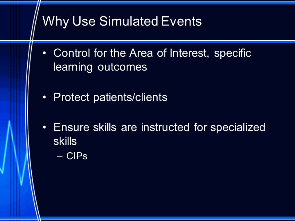 Why Use Simulated Events