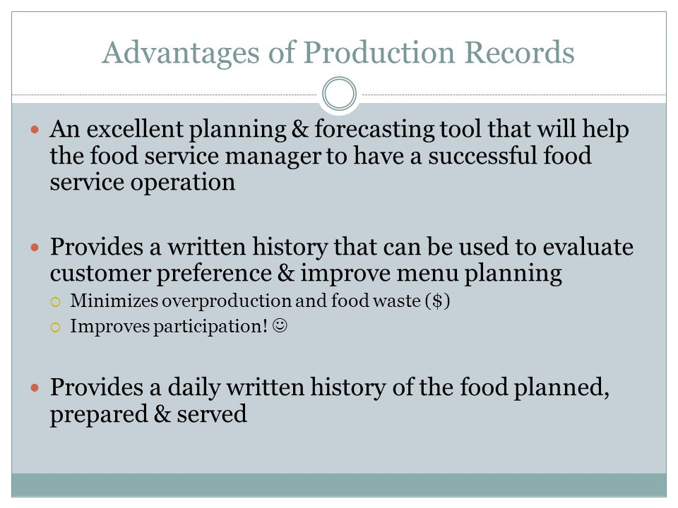 Advantages of Production Records
