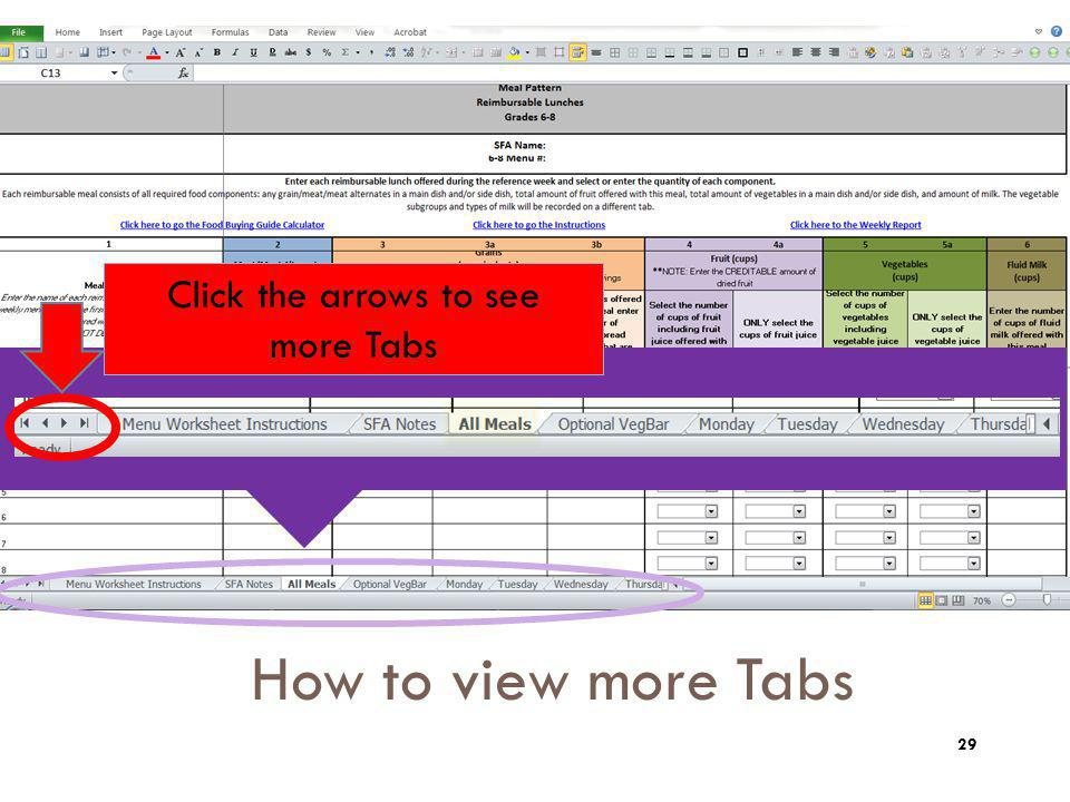 How to view more Tabs Tips: Zoom Click the arrows to see more Tabs